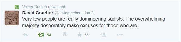 Tweet: 'Er zijn maar weinig echte dominerende sadisten, maar de meerderheid maakt wanhopig excuses voor degenen die dat wel zijn.'